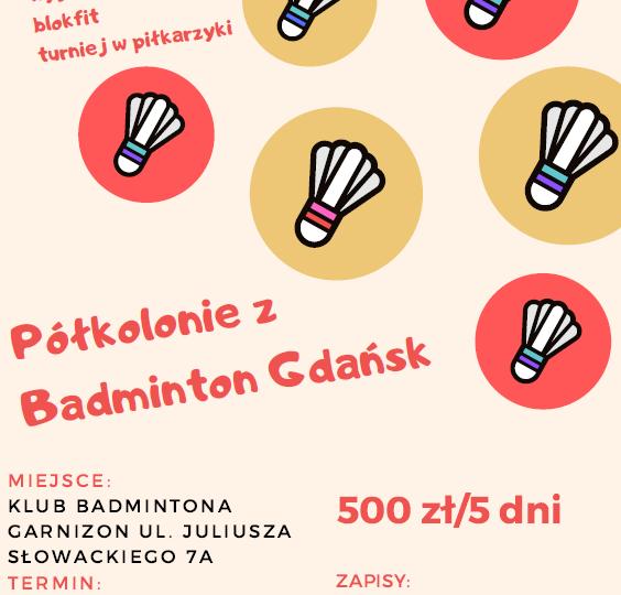 Półkolonie badmintonowe